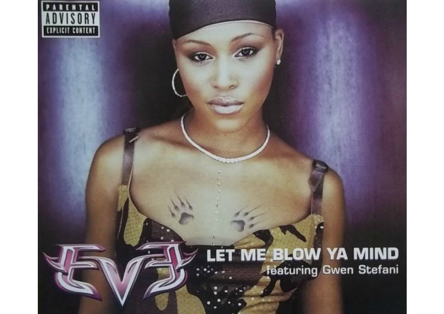 Best pop songs: Eve Let Mw Blow Your Mind