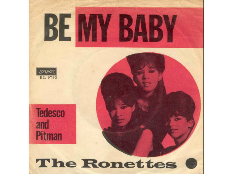 """""""Be My Baby"""" by the Ronettes"""