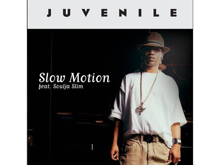 """""""Slow Motion"""" by Juvenile"""