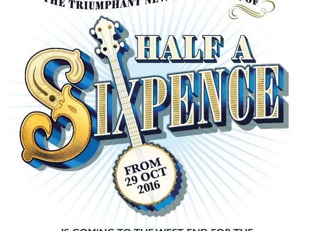 COMING SOON Half a Sixpence