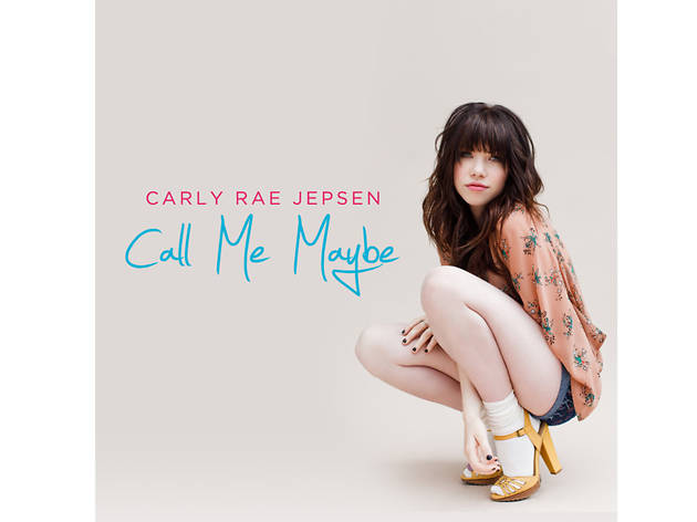 """Call Me Maybe"" Carly Rae Jepsen"