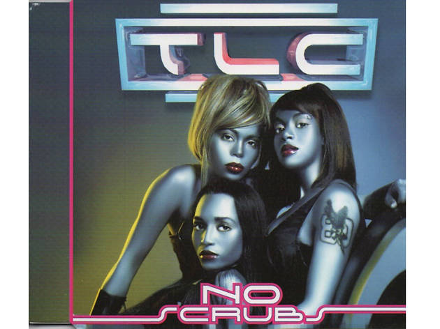 """No Scrubs"" TLC"