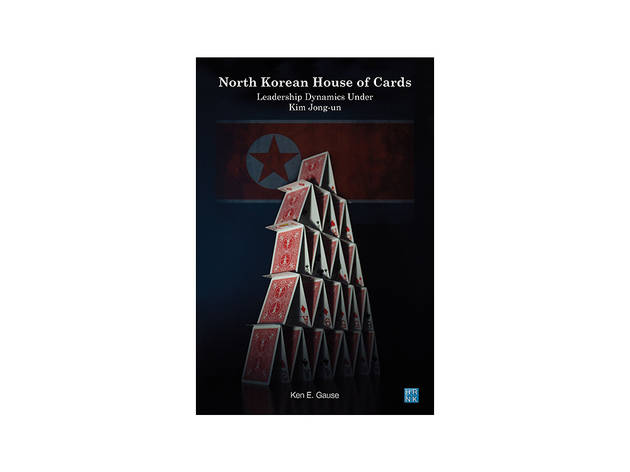 < North Korean House of Cards > Ken Gause 지음