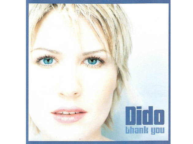 """""""Thank You"""" by Dido"""
