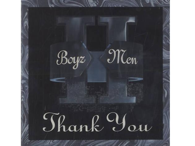 """""""Thank You"""" by Boyz II Men"""