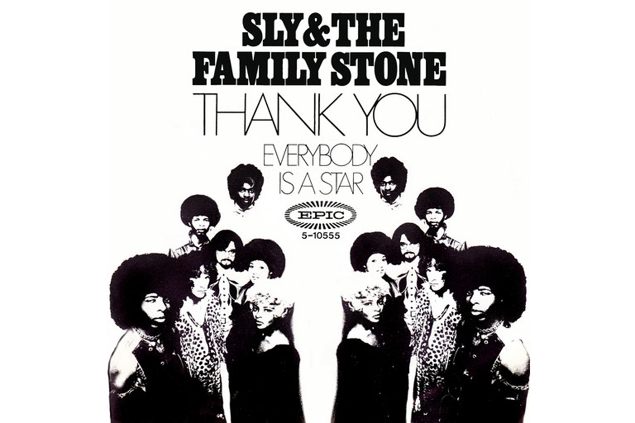 """Thank You (Falettinme Be Mice Elf Agin)"" by Sly and the Family Stone"