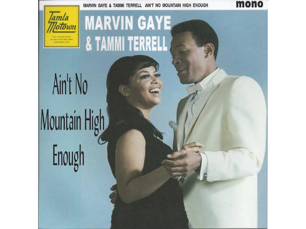 """Ain't No Mountain High Enough,"" Marvin Gaye and Tammi Terrell"