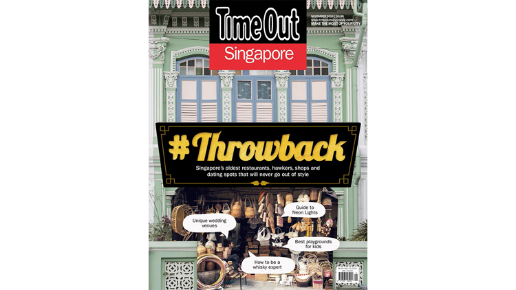 In the November issue of Time Out Singapore: #Throwback to the good ol' days