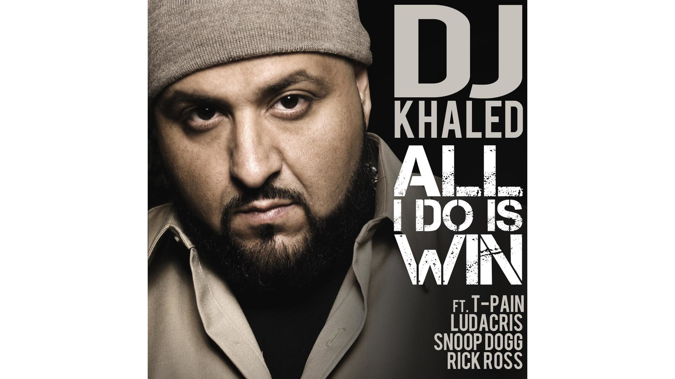 """All I Do Is Win"" by DJ Khaled"