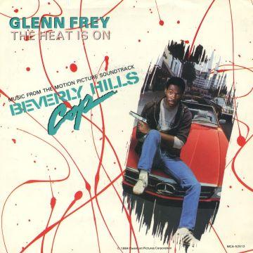 The Heat is On Glenn Fry