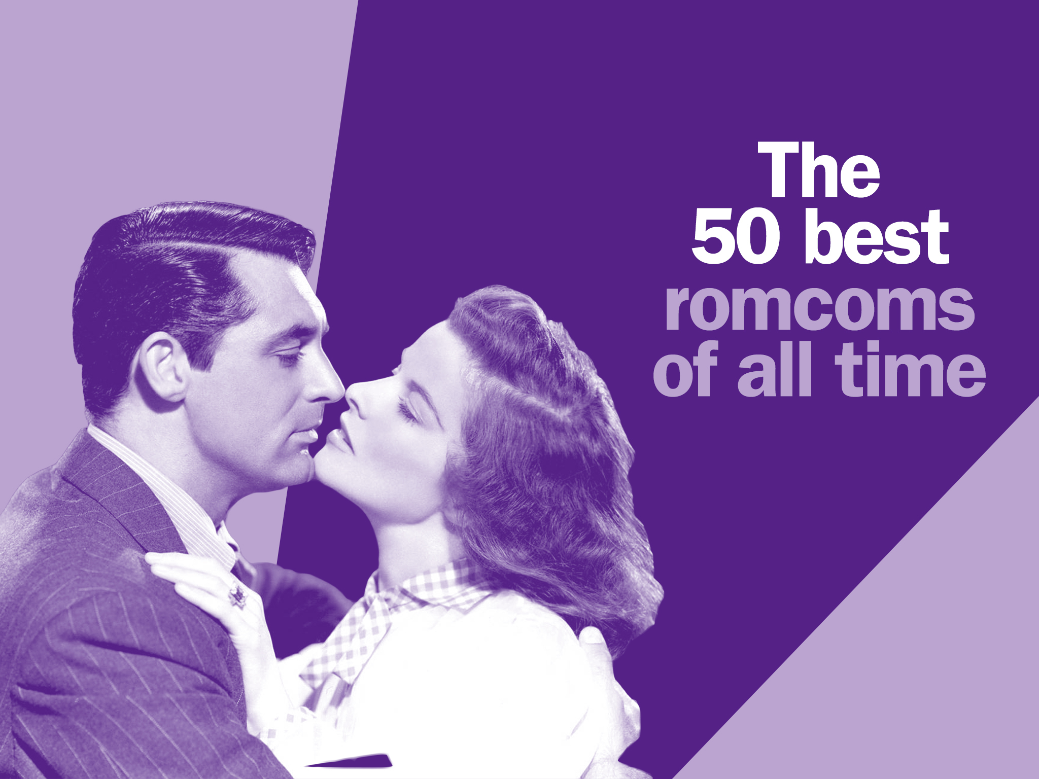 The 50 best romantic comedies