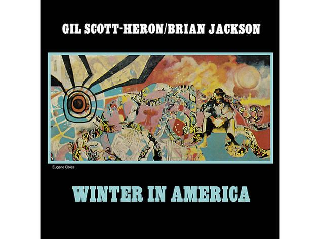 """Winter in America"" by Gil Scott-Heron"