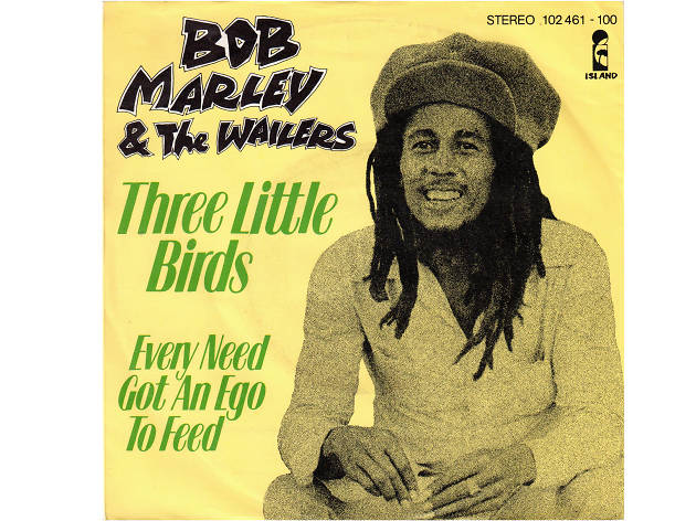 """Three Little Birds"" by Bob Marley & The Wailers"