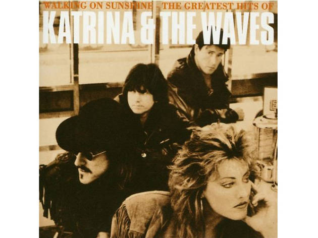 """Walking on Sunshine"" by Katrina & The Waves"