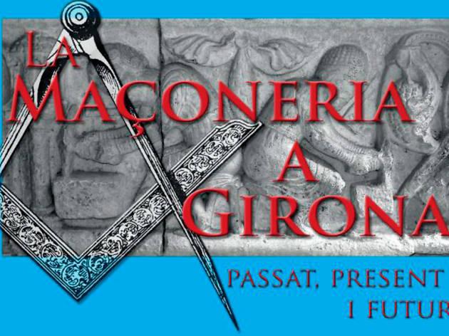 La Maçoneria a Girona