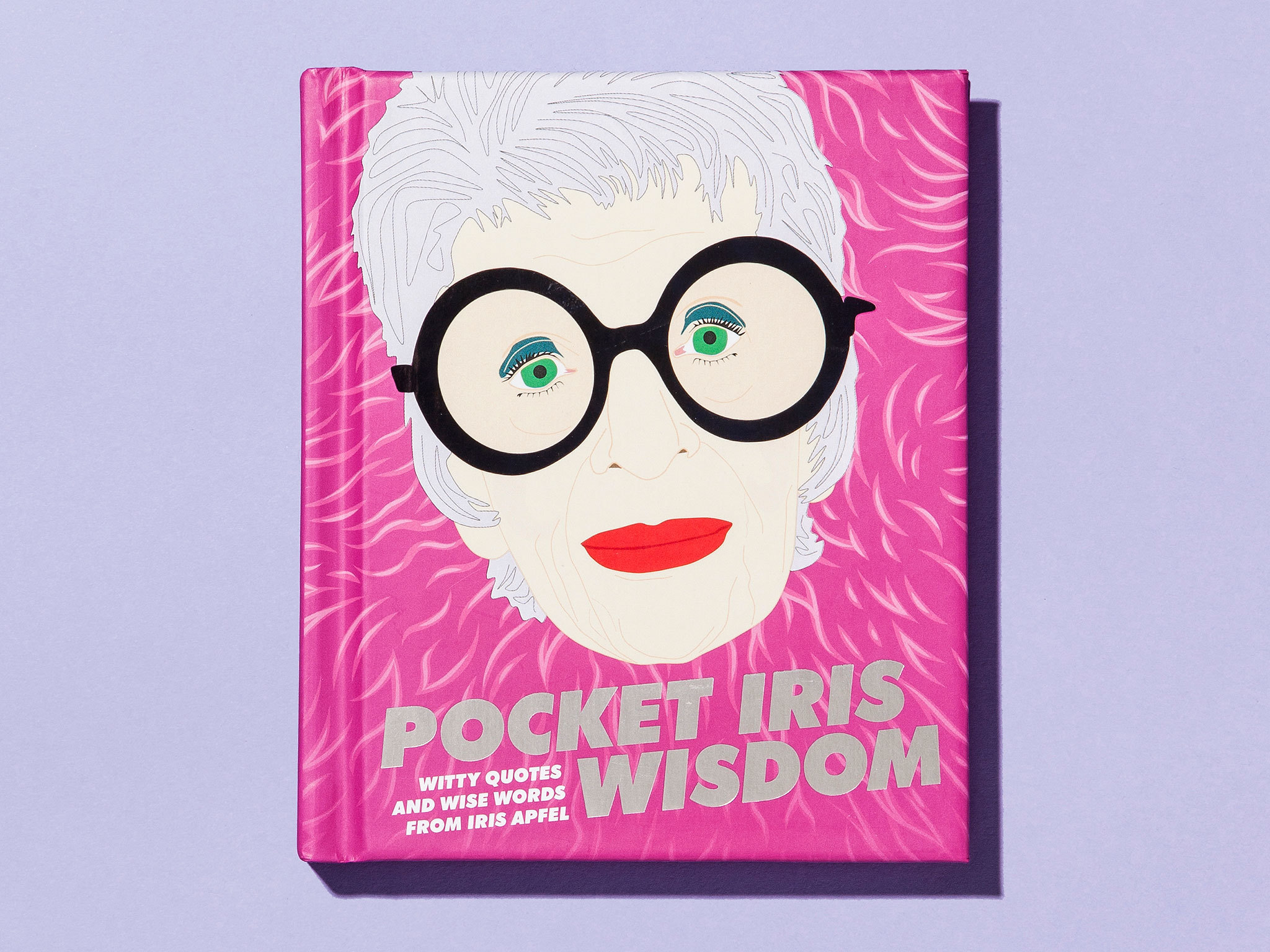 'Pocket Iris Wisdom: Witty Quotes and Wise Words from Iris Apfel'