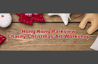 Hong Kong Parkview's Charity Christmas Art Workshop