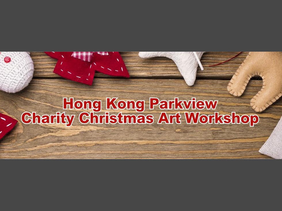 Hong Kong Parkview's Charity Christmas Art Workshop
