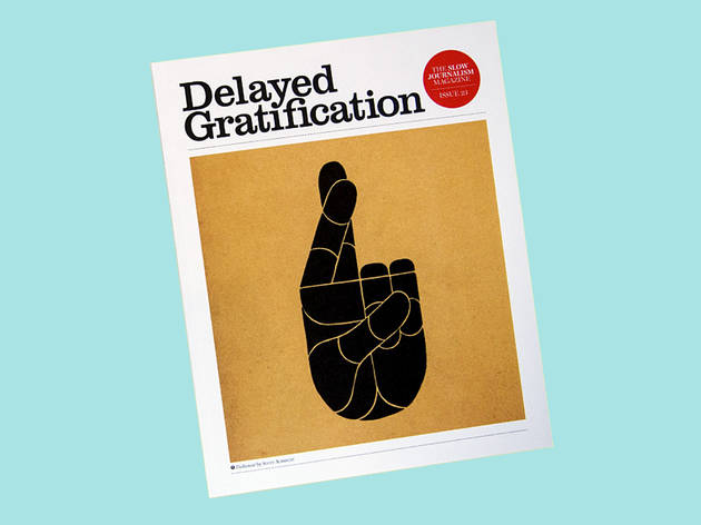 An annual subscription to Delayed Gratification magazine