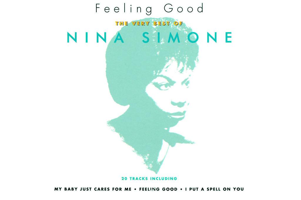 """""""Feeling Good"""" by Nina Simone"""
