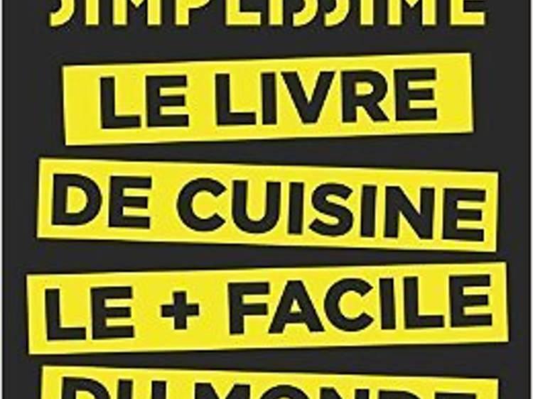 Le livre de cuisine le + facile du monde de J.-F. Mallet