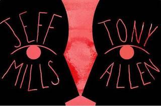 Jeff Mills & Tony Allen