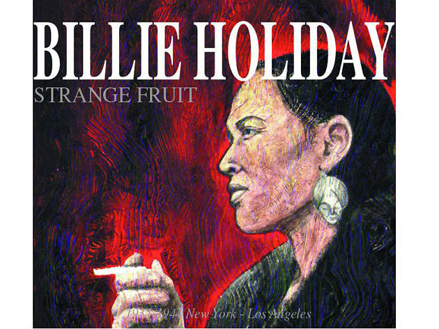 """Strange Fruit"" by Billie Holiday"