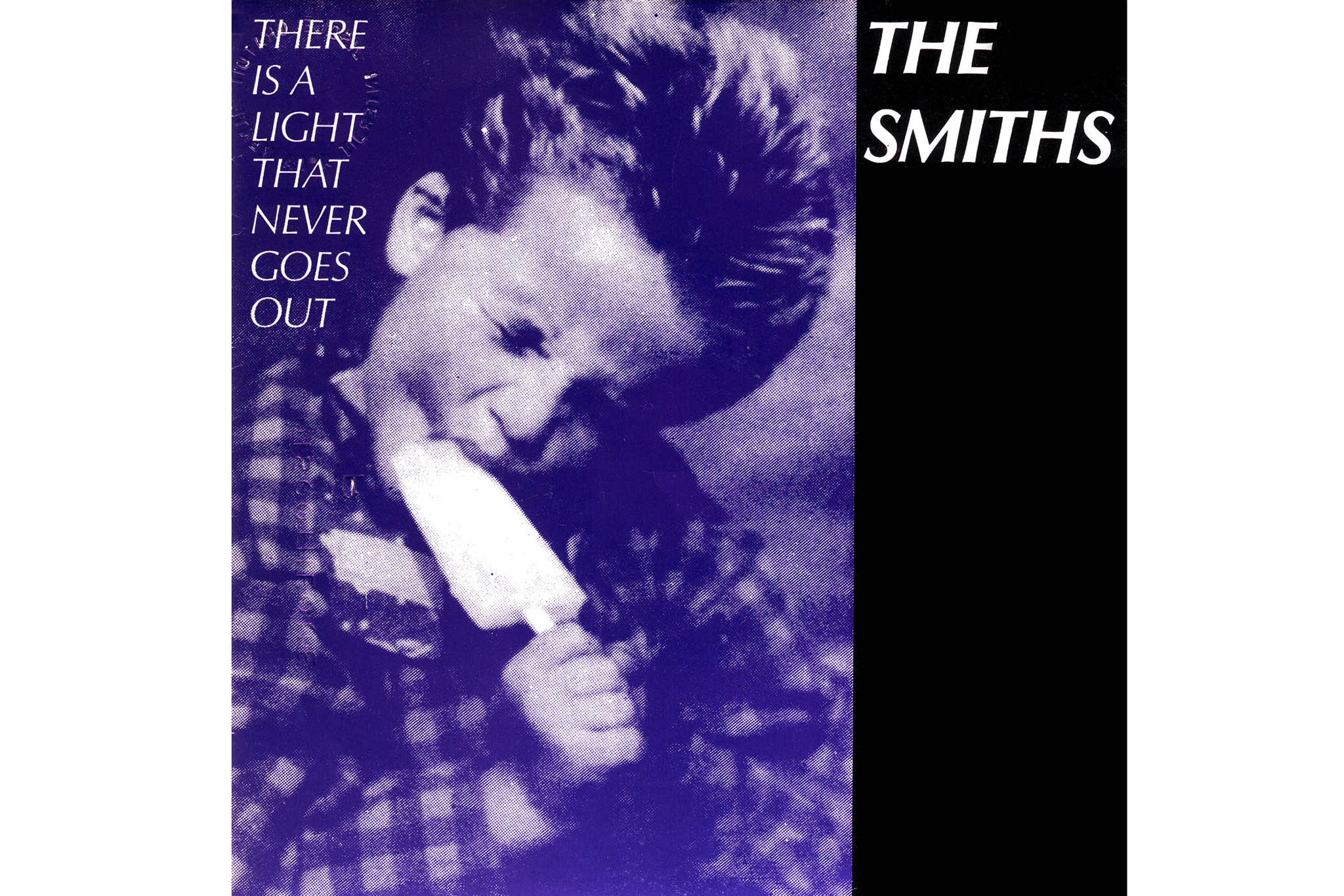 """""""There Is A Light That Never Goes Out"""" by The Smiths"""