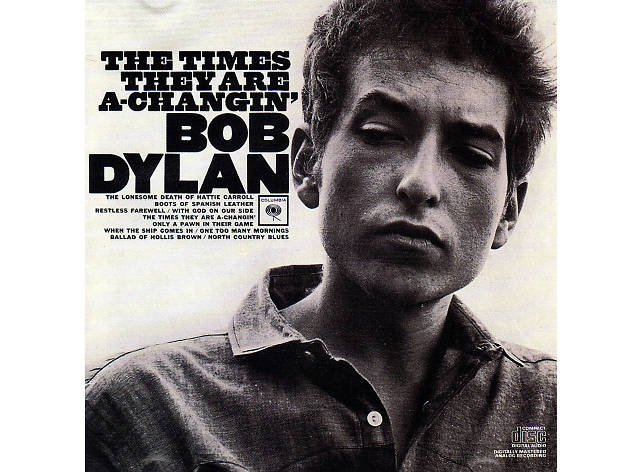 """Blowin' in the Wind"" by Bob Dylan, ""The Times They Are a-Changin"" by Bob Dylan"