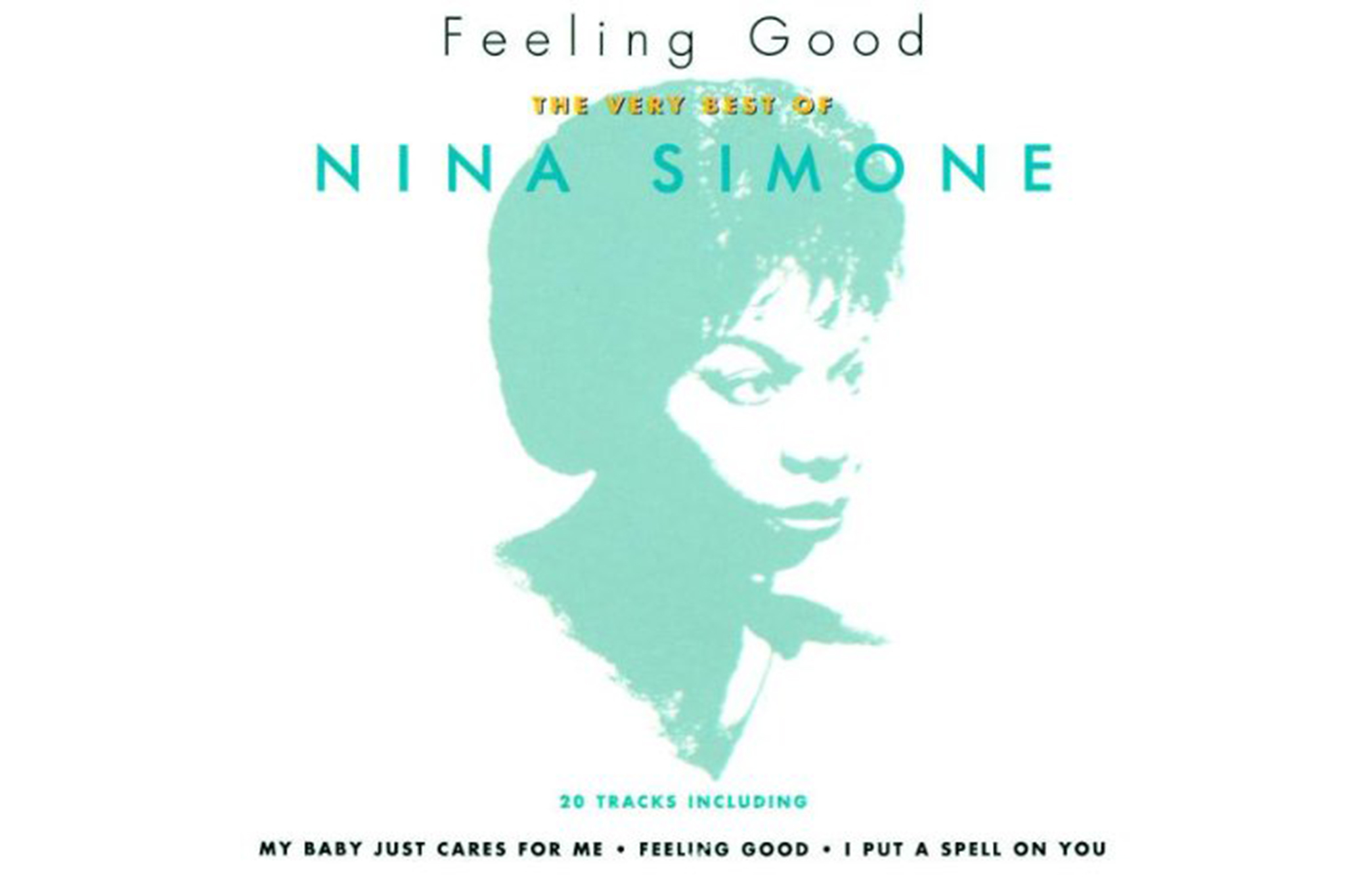 """Feeling Good"" by Nina Simone"