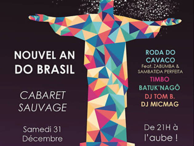 Brazilian • Réveillon nouvel an Do Brazil at Le Cabaret Sauvage