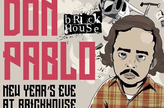 Don Pablo New Years Eve Brickhouse NYE