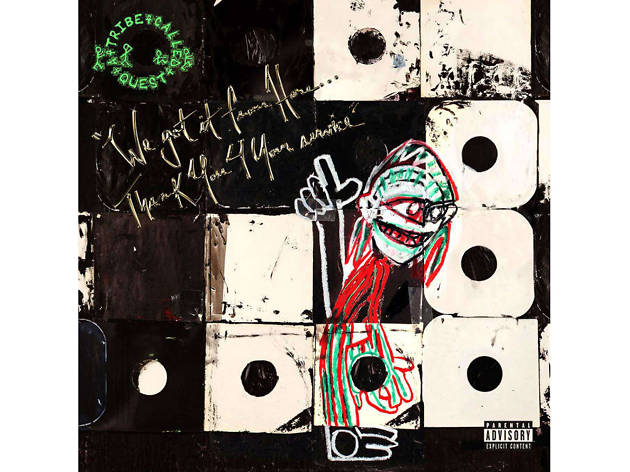 A Tribe Called Quest, We Got It from Here… Thank You 4 Your Service