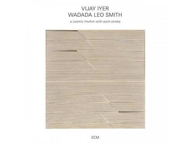 Vijay Iyer and Wadada Leo Smith, A Cosmic Rhythm with Each Stroke