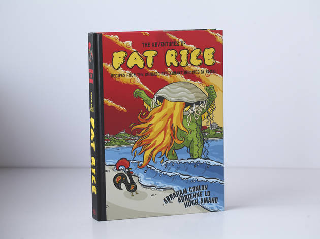 'The Adventures of Fat Rice: Recipes from the Chicago Restaurant Inspired by Macau' by Abraham Conlon, Adrienne Lo and Hugh Amano