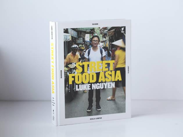 'Street Food Asia' by Luke Nguyen