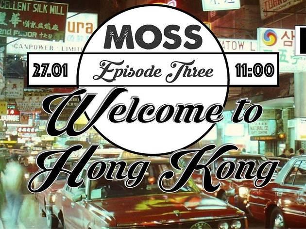 Episode III: Welcome to Hong Kong