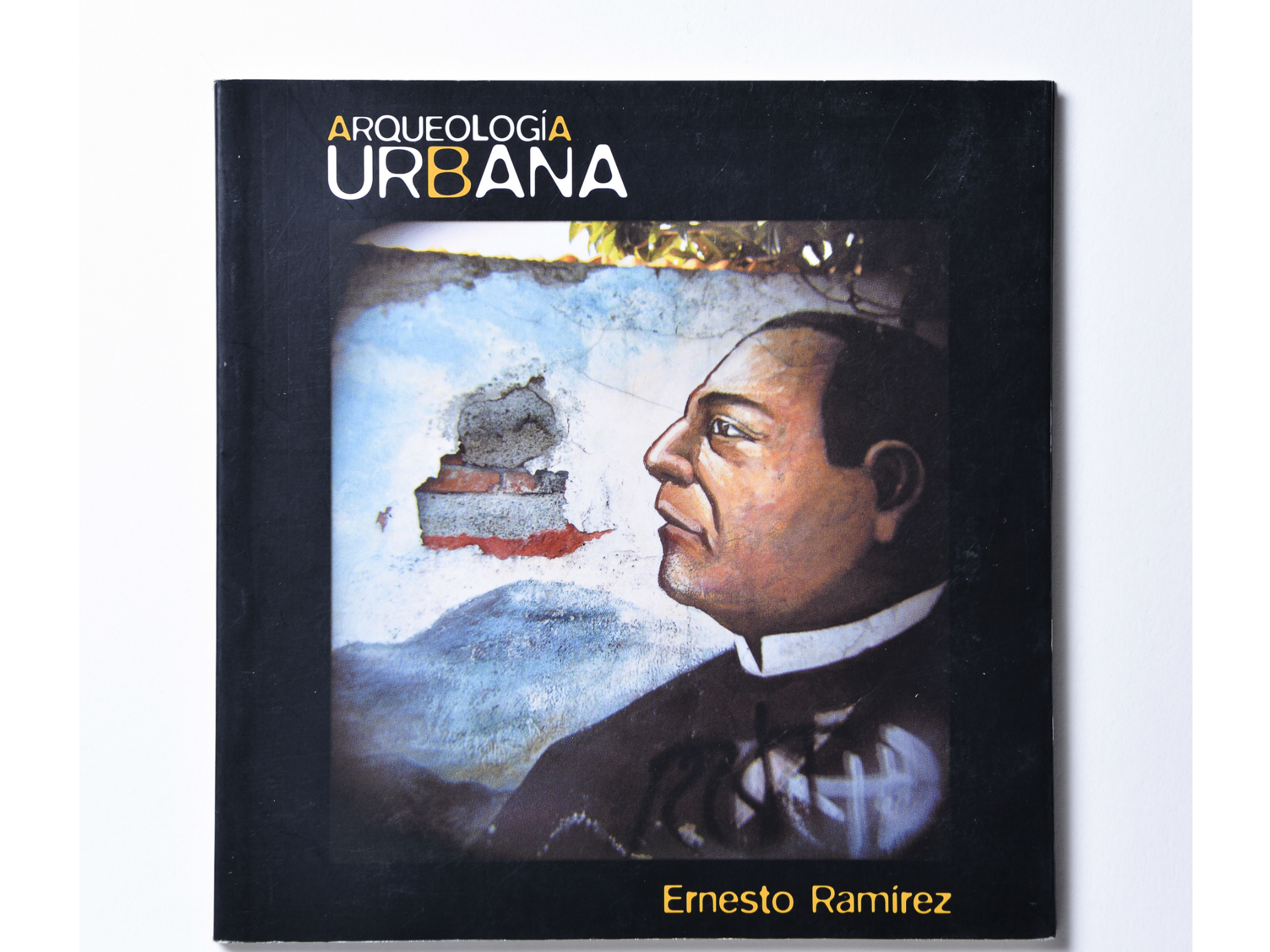 Arqueología Urbana, Ernesto Ramírez
