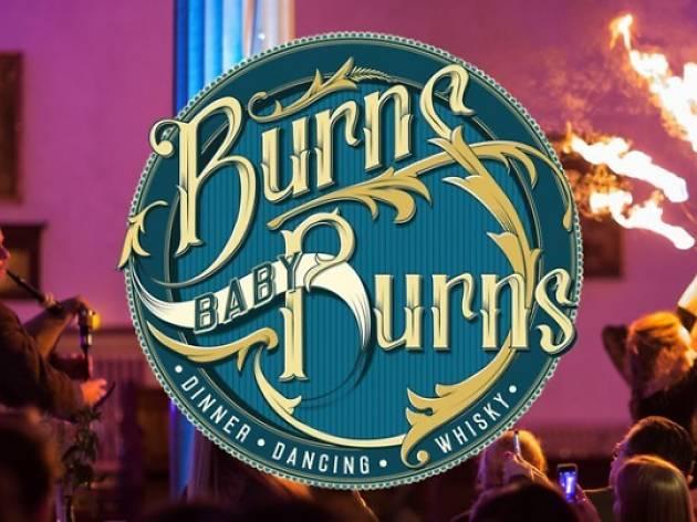Burns Baby Burns