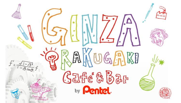 GINZA RAKUGAKI Café & Bar by Pentel