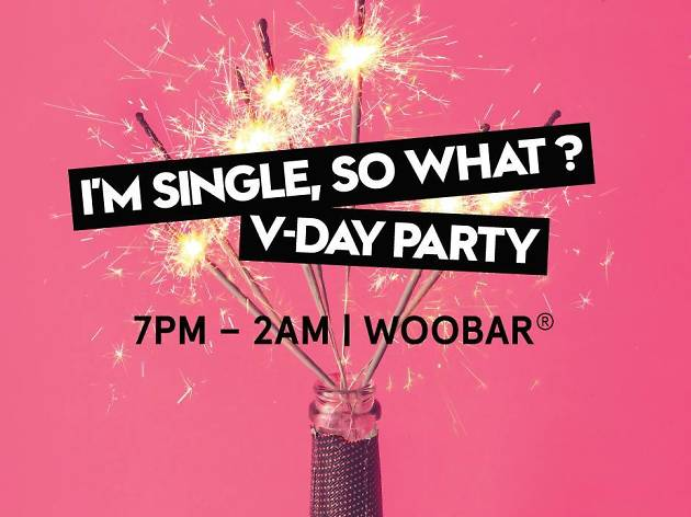 I'm Single So What? Valentine's Day Party