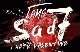 20STH pres. I Hate Valentine 20Something Bar