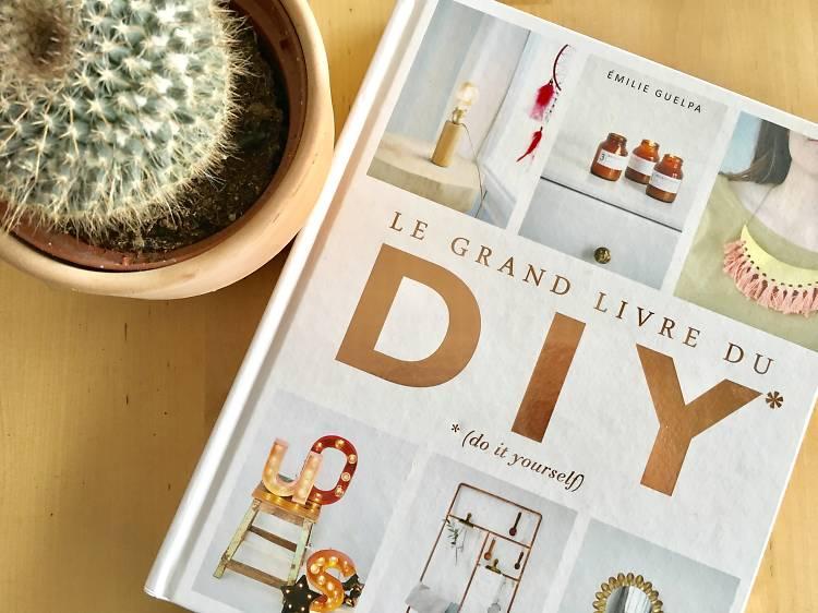 Le Grand Livre du DIY d'Emilie Guelpa