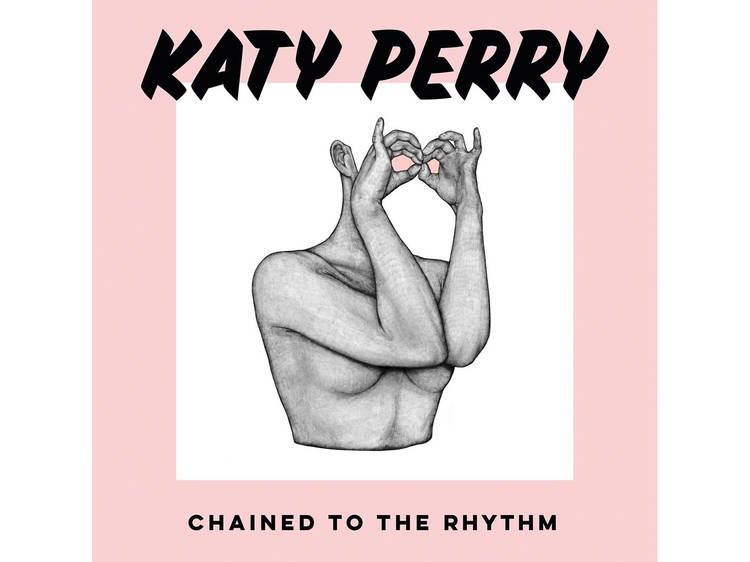 """Katy Perry, """"Chained to the Rhythm"""""""
