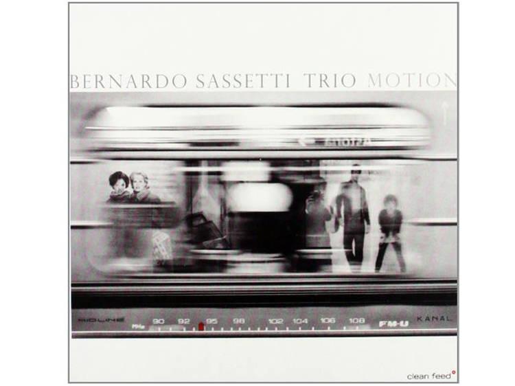 Bernardo Sassetti Trio: Motion (2010, Clean Feed)