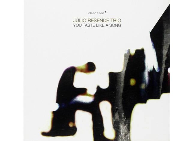 Júlio Resende - You Taste Like Song