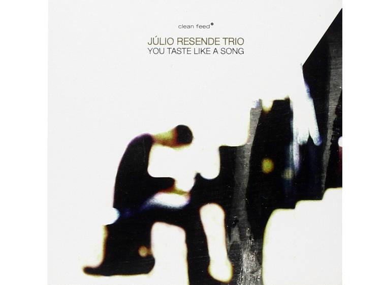 Júlio Resende: You Taste Like a Song (2011, Clean Feed)