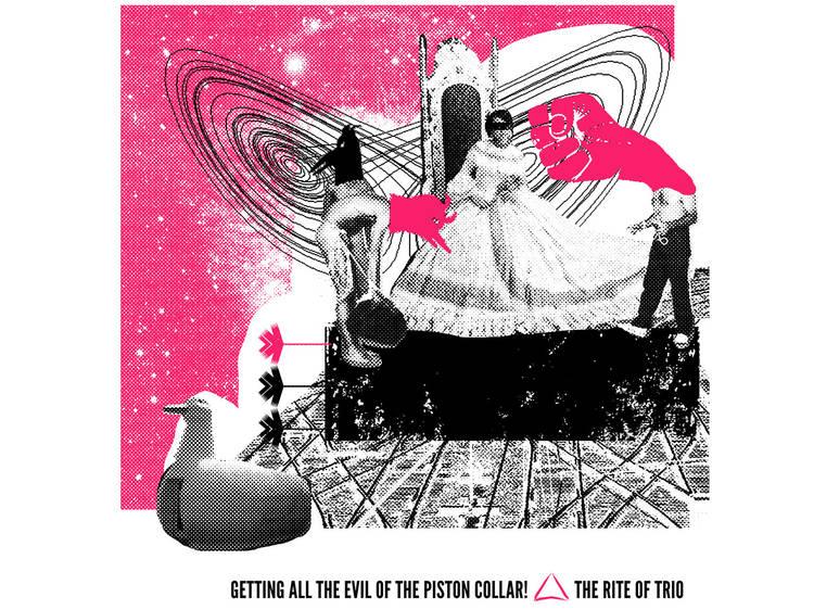 The Rite Of Trio: Getting All the Evil of the Piston Collar! (2015, Carimbo Porta-Jazz)