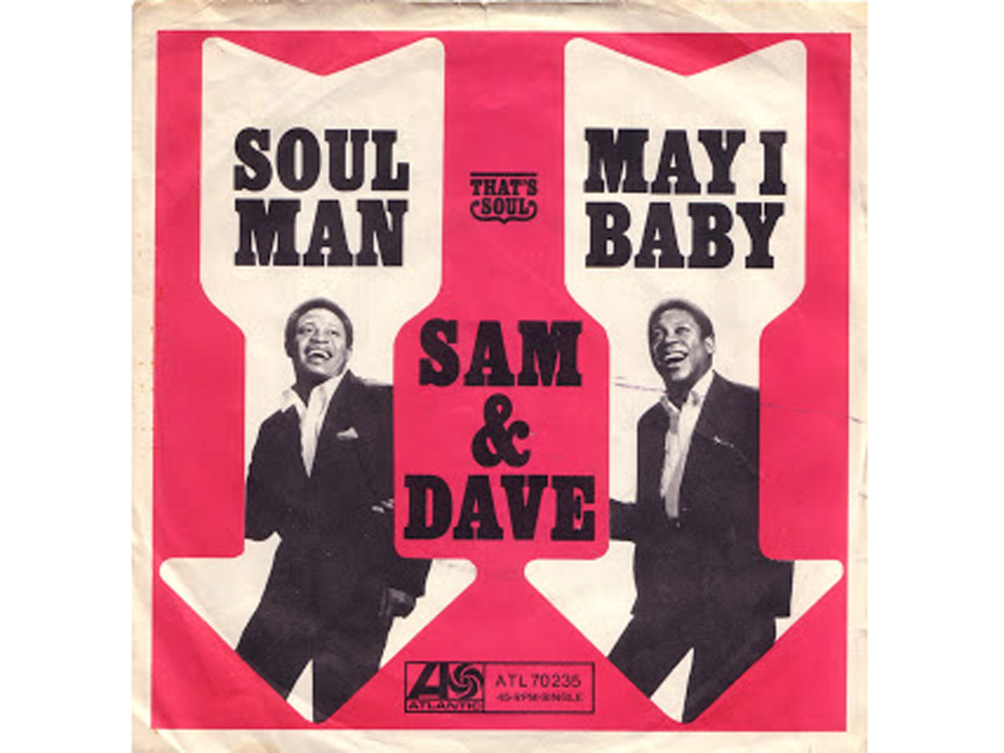 Soul Man, Sam and Dave, best soul songs