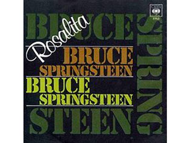 Rosalita, Bruce Springsteen, best songs